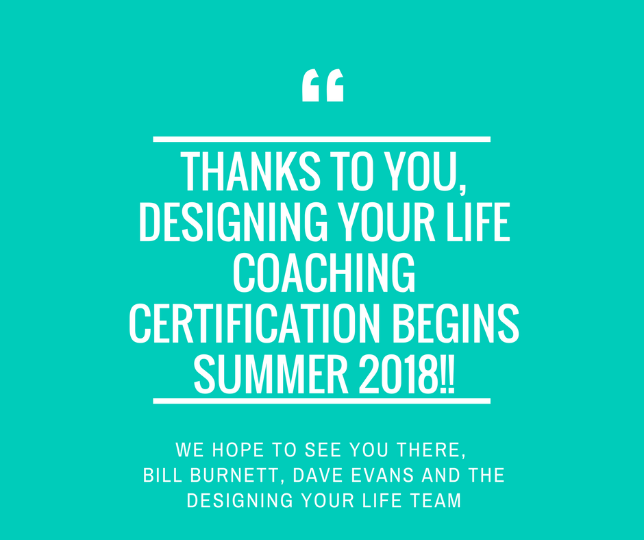 Announcing the Designing Your Life Coaching Certification Program ...
